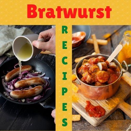Bratwurst Recipes