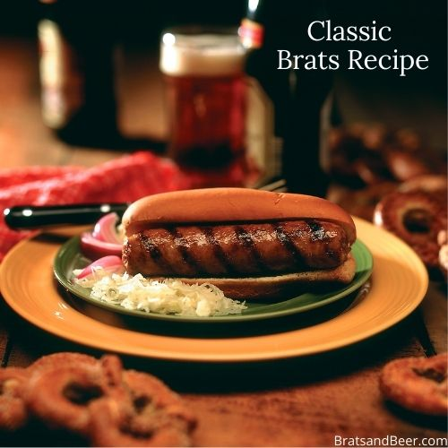 Classic Brats Recipe