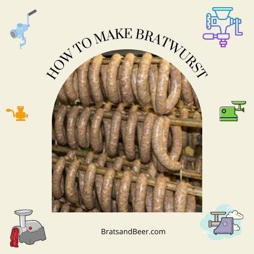 How to make bratwurst